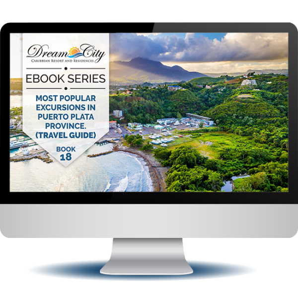 Most Popular Excursions in Puerto Plata Province